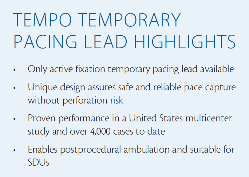 Cardiac Interventions Today - The Tempo® Temporary Pacing